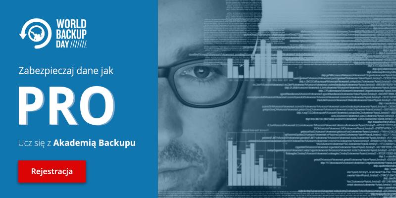 World Backup Day - zabezpieczaj danej jak PRO. Weź udział w darmowym kursie.