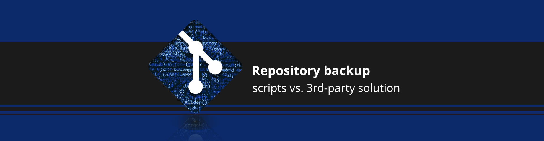 Repository backup, scripts vs. 3rd-party solution